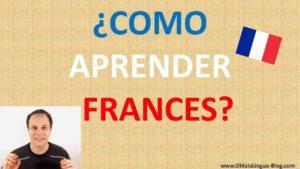 ¿Cómo aprender francés por mi cuenta?